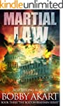 Martial Law: A Post-Apocalyptic Ficti...