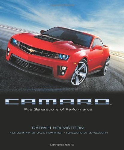 Camaro: Five Generations of Performance Paperback June 24, 2011 (Camaro Generations compare prices)