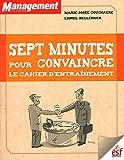 Sept minutes pour convaincre : Le cahier d'entraînement