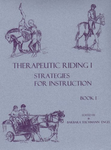 Therapeutic Riding I : Strategies for Instruction (2 Volume Set)