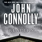 The Reapers: A Charlie Parker Mystery (       UNABRIDGED) by John Connolly Narrated by George Guidall