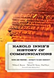 img - for Harold Innis's History of Communications: Paper and Printing - Antiquity to Early Modernity (Critical Media Studies: Institutions, Politics, and Culture) book / textbook / text book