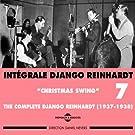 Int�grale Django Reinhardt, vol. 7 (1937-1938) - Christmas Swing