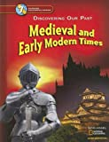 img - for Medieval and Early Modern Times: Discovering Our Past (Glencoe California) book / textbook / text book