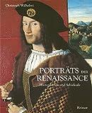 Image de Porträts der Renaissance: Hintergründe und Schicksale