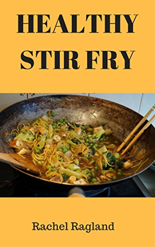 Healthy Stir Fry by Rachel Ragland