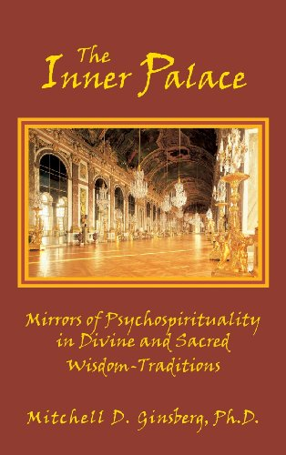 The Inner Palace: Mirrors of Psychospirituality in Divine and Sacred Wisdom-Traditions - Malaysia Online Bookstore