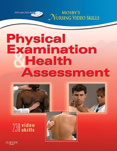 Mosby's Nursing Video Skills: Physical Examination and Health Assessment, 2e