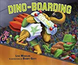 Dino-Boarding (Carolrhoda Picture Books)