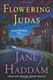 Flowering Judas: A Gregor Demarkian Novel (Gregor Demarkian Mysteries) (0312644337) by Haddam, Jane