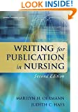 Writing for Publication in Nursing, Second Edition (Oermann, Writing for Publication in Nursing)