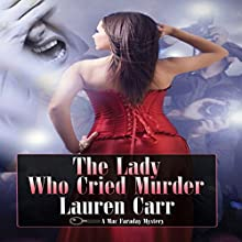 The Lady Who Cried Murder: A Mac Faraday Mystery Audiobook by Lauren Carr Narrated by Mike Alger