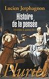 Histoire de la pens�e: D'Hom�re � Jeanne d'Arc