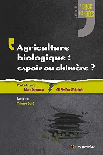 agriculture-biologique-espoir-ou-chimere-un-debat-captivant-sur-un-sujet-contemporain-le-choc-des-id