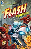 img - for The Flash Vol. 2: The Road to Flashpoint (Flash (DC Comics Unnumbered)) book / textbook / text book