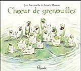 Choeur de grenouilles par Foccroulle