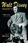 Walt Disney: Hollywood's Dark Prince