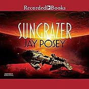 Sungrazer   Jay Posey