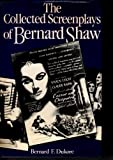 img - for The Collected Screenplays of Bernard Shaw book / textbook / text book