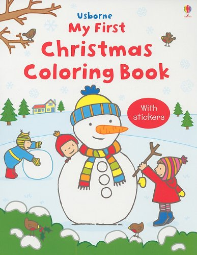 Usborne My First Christmas Coloring Book (Sticker Coloring Books)