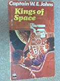 Kings of Space (Armada) (0006903223) by Johns, W. E.