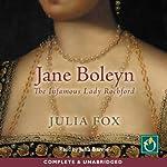 Jane Boleyn: The Infamous Lady Rochford | Julia Fox