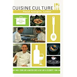 Cuisine Culture Pascal Aussignoc London England