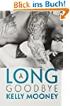 A Long Goodbye (Southern Comfort Book...