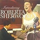 Introducing Roberta Sherwood