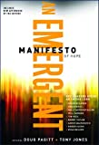 img - for Emergent Manifesto of Hope, An (emersion: Emergent Village resources for communities of faith) book / textbook / text book