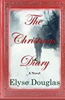 The Christmas Diary [Kindle Edition]