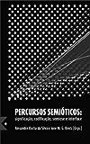 img - for Percursos Semi ticos (Portuguese Edition) book / textbook / text book