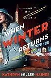 When Winter Returns: A Rosie Winter Mystery (Rosie Winter Mysteries)