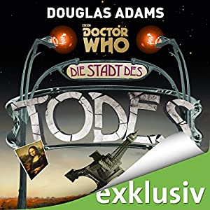 Die Stadt des Todes (Doctor Who) Hörbuch