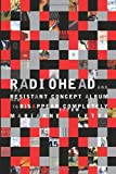 img - for Radiohead and the Resistant Concept Album: How to Disappear Completely (Profiles in Popular Music) [Hardcover] [2010] (Author) Marianne Tatom Letts book / textbook / text book