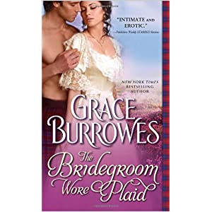 The Bridegroom Wore Plaid by Grace Burrowes