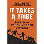 It Takes a Tribe: Building the Tough Mudder Movement | Will Dean
