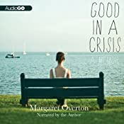 Good in a Crisis: A Memoir | [Margaret Overton]
