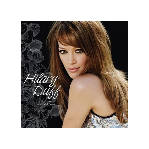Hilary Duff 2008 Calendar - 2008 Wall Calendars