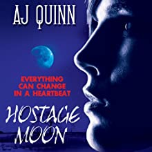 Hostage Moon (       UNABRIDGED) by A. J. Quinn Narrated by Bernadette Dunne