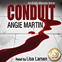 Conduit (       UNABRIDGED) by Angie Martin Narrated by Lisa Larsen