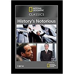 National Geographic Classics: History's Most Notorious
