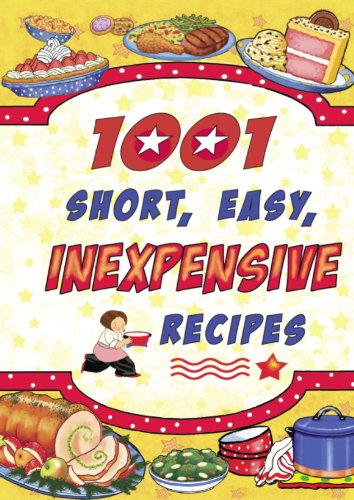 1,001 Short Easy Inexpensive Recipes by LLC Cookbook Resources