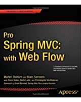 Pro Spring MVC: With Web Flow (Professional Apress)
