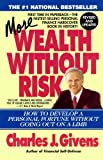 More Wealth Without Risk (0671694030) by Givens, Charles J.