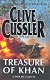 Clive Cussler Treasure of Khan: A Dirk Pitt Novel