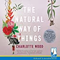 The Natural Way of Things Audiobook by Charlotte Wood Narrated by Ailsa Piper