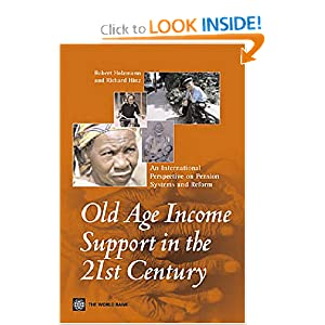 Old-Age Income Support in the 21st Century: An International Perspective on Pension Systems and Reform (Trade and Development)