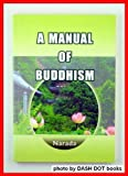 Cover image of A Manual of Buddhism by Narada Thera