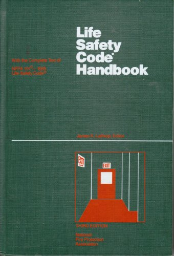 Life Safety Code Handbook, 1985 (Life Safety Code Handbook (National Fire Protection Association))